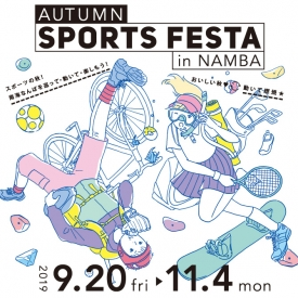 AUTUMN SPORTS FESTA in NAMBA